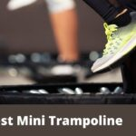 7 best Mini Trampoline