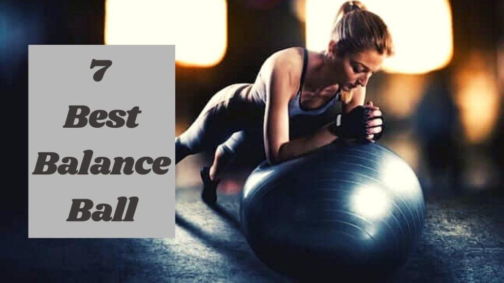 7 Best Balance Ball