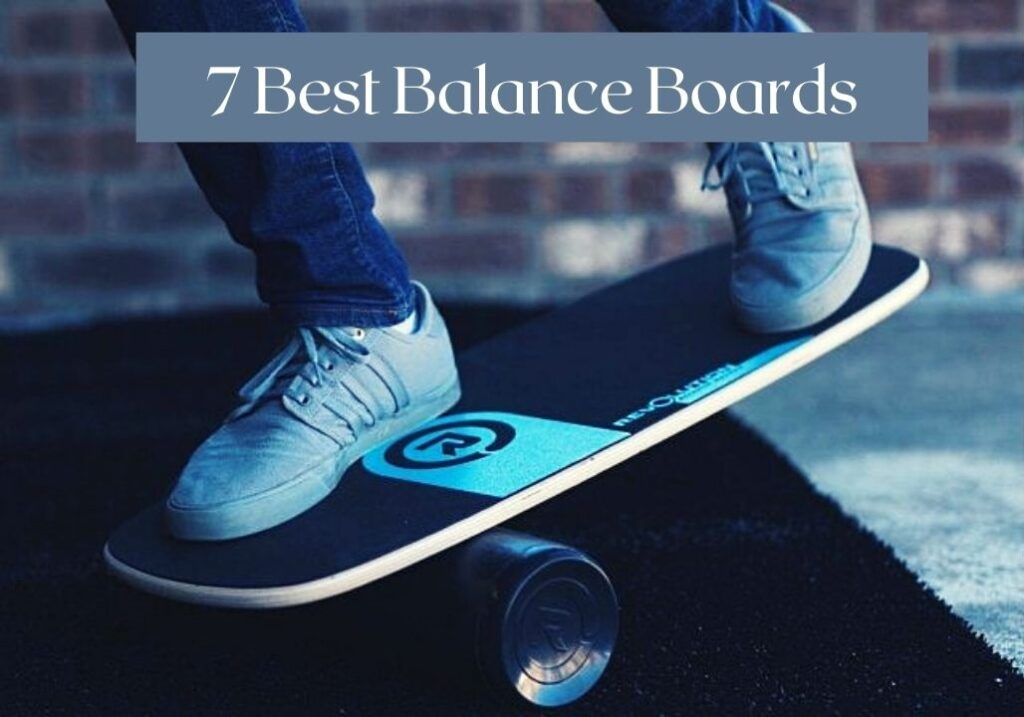 7 Best balance boards
