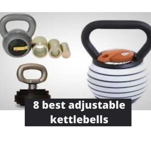 8 best adjustable kettlebells
