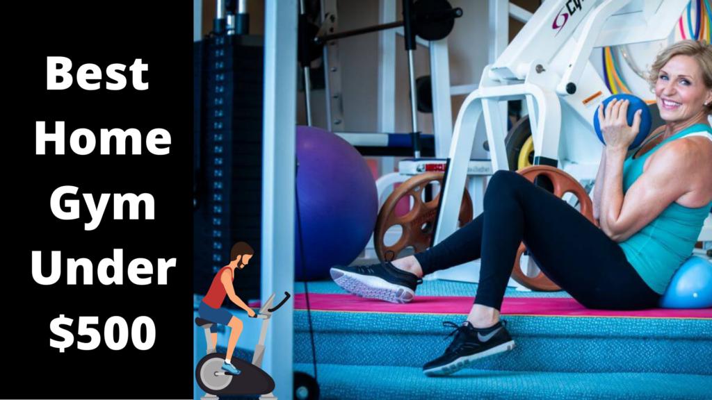 Best Home Gym Under $500 (1)